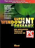 echange, troc l'Ordinateur Individuel - Super Windows NT4 et Réseaux