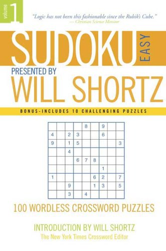 Image for Sudoku Easy Presented by Will Shortz Volume 1: 100 Wordless Crossword Puzzles