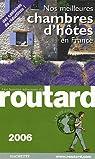 Nos meilleures chambres d'h�tes en France : Les bonnes adresses du Guide du Routard par Josse