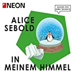 In meinem Himmel (NEON Edition) | Alice Sebold