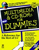 Multimedia and CD-ROMs for Dummies: With CDROM with CDROM (For Dummies (Computer/Tech)) (0764502352) by Rathbone, Andy