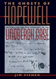 img - for The Ghosts of Hopewell: Setting the Record Straight in the Lindbergh Case book / textbook / text book