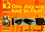 img - for One Day We Had To Run,Trd book / textbook / text book