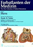 Farbatlanten Medizin 1. Herz. Sonderausgabe. (3131158336) by Frank H. Netter