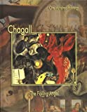 Chagall: The Falling Angel (One Hundred Paintings)