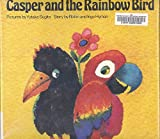 img - for Casper and the Rainbow Bird book / textbook / text book