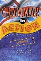 Grammar in action : Corrigés