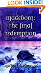 Mageborn:  The Final Redemption (Book 5)