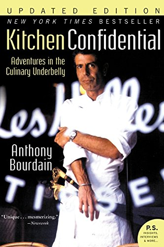 Kitchen Confidential: Adventures in the Culinary Underbelly ISBN-13 9780060899226