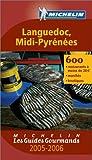 echange, troc Michelin - Les Guides Gourmands : Languedoc - Midi-Pyrénées