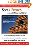 Speak French with Michel Thomas