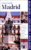 img - for Blue Guide Madrid (Second Edition) (Blue Guides) book / textbook / text book