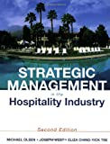 Strategic Management in the Hospitality Industry, 2nd Edition (0471292397) by Michael D. Olsen