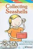 Collecting Seashells, Ell Reader Grade 2: Harcourt School Publishers Storytown (Rdg Prgm 08/09/10 Wt)
