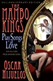 The Mambo Kings Play Songs of Love (1401310028) by Hijuelos, Oscar