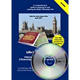 Life in the UK Test Interactive Practice Tests & Citizenship Guide on CD-ROM (Life in the UK Citizenship)by Paul Lancaster & Mary...