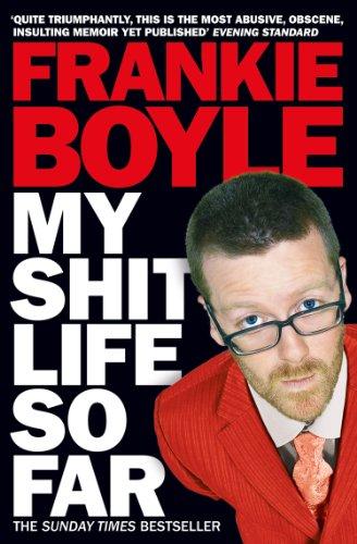 Frankie Boyle - My Shit Life So Far