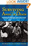 Surviving the Angel of Death: The Sto...