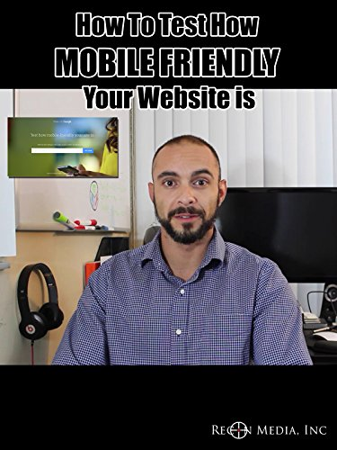 how-to-test-how-mobile-friendly-your-website-is
