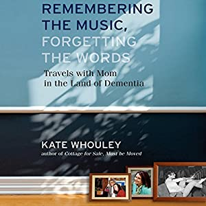 Remembering the Music, Forgetting the Words Audiobook