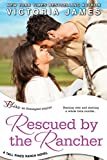 Rescued By the Rancher (Tall Pines Ranch)