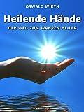 Heilende Hände: Der Weg zum wahren Heiler