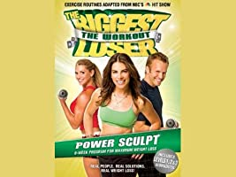 The Biggest Loser the Workout: Power Sculpt