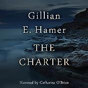 The Charter | [Gillian Hamer]