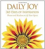 Daily Joy: Photos and Wisdom to Lift Your Spirit