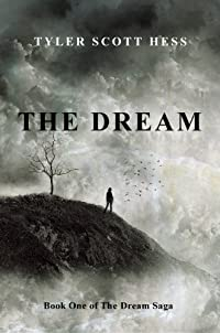 (FREE on 9/22) The Dream by Tyler Scott Hess - http://eBooksHabit.com