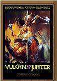 Vulcan, Son Of Jupiter