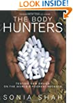 The Body Hunters: Testings New Drugs...