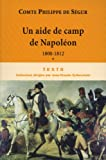 Un aide de camp de Napoléon : De 1800 à 1812