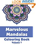 Marvelous Mandalas Colouring Book (Vo...
