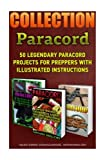 img - for Paracord Book Collection: 50 Legendary Paracord Projects For Preppers With Illus: (Paracord Projects, Bracelet and Survival Kit Guide, For Bug Out ... (Hunting, Fishing, Prepping And Foraging) book / textbook / text book
