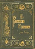 The Pilgrim's Progress [LARGE PRINT] (0890514402) by John Bunyan
