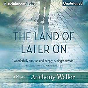 The Land of Later On Audiobook