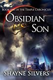 Obsidian Son (The Temple Chronicles Book 1)