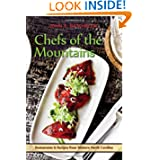 Chefs of the Mountains, Restaurants and Recipes from Western North Carolina
