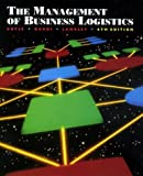 img - for The Management of Business Logistics by Coyle, John Joseph, Bardi, E. (1996) Hardcover book / textbook / text book