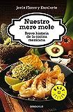 img - for Nuestro Mero Mole (Bestseller) (Spanish Edition) by Flores Y Escalante, Jesus (2013) Paperback book / textbook / text book