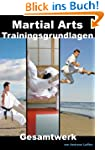 Martial Arts Trainingsgrundlagen: Ges...