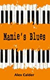 Mamies Blues: A Screenplay