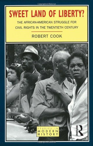Sweet Land of Liberty?: The African-American Struggle for...