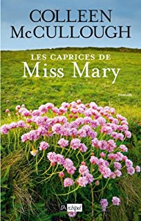 Les caprices de Miss Mary, McCullough, Colleen