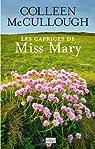 Les caprices de miss Mary par McCullough