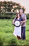 The 10 Minute Marriage Manager: Daily Maintenance for Couples on the Grow