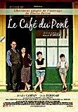 LE CAFE du PONT