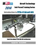 2014 Airsoft Technology Self-Paced Training Series Introduction to PPSh-41 Airsoft AEG: Learn the unique PPSh EBB AEG architecture