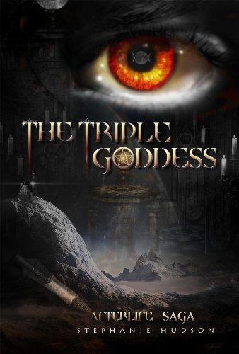 The Triple Goddess (Afterlife Saga Book 3)